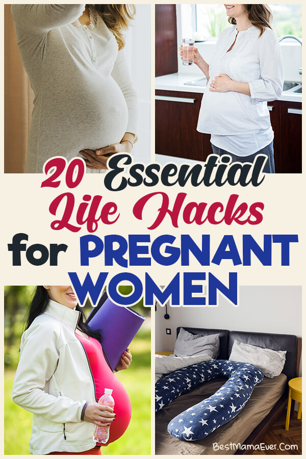 20 Essential Life Hacks for Pregnant Women