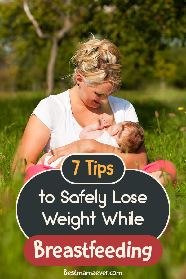7 Tips to Safely Lose Weight While Breastfeeding
